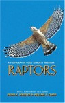 A Photographic Guide to North American Raptors - Brian K. Wheeler, William S. Clark