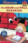 Show-And-Tell Surprise: Clifford the Big Red Dog - Teddy Margules, Steve Haefele