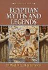Egyptian Myths and Legends (Myths of the World) - Donald Alexander Mackenzie