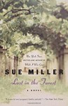 Lost in the Forest (Ballantine Reader's Circle) - Sue Miller