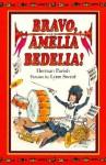 Bravo, Amelia Bedelia! (Amelia Bedelia (HarperCollins Hardcover)) - Herman Parish, Lynn Sweat