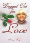 Dogged Out For Love - Shirley Wright