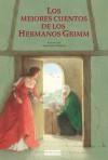 Los mejores cuentos de los hermanos Grimm - Jacob Grimm, Wilhelm Grimm, Anastassija Archipowa, Arnica Esterl