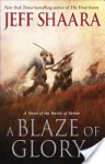 A Blaze of Glory: A Novel of the Battle of Shiloh - Jeff Shaara