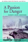 Passion for Danger - Francine Jacobs