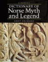Cassell Dictionary of Norse Myth and Legend - Andy Orchard