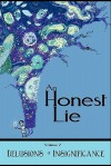 An Honest Lie: Volume 2 - Debrin Case, C.B. Calsing, Rob Rosen, Claire Ibarra, William Walton, Patrick Scalisi, Cynthia Witherspoon, Jess Dunn, Jessica Stilling, Bob Clark, Raleigh Dugal, Terry Sanville, Dennis Thompson
