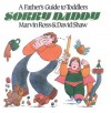 Sorry Daddy: A Father's Guide to Toddlers - Ross/Shaw, David Shaw