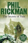 The Secrets of Pain - Phil Rickman