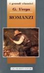 Romanzi (Mastro Don Gesualdo - I Malavoglia - Il marito di Elena) - Giovanni Verga
