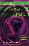 Unlocking the Heart Chakra: Heal Your Relationships with Love - Brenda Davies