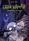 Gran Vampir: Cupido pasa de todo - Joann Sfar