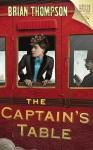 The Captain's Table: A Bella Wallis Mystery - Brian Thompson