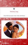 Mills & Boon : The Privileged And The Damned (Dirty Filthy Money) - Kimberly Lang