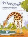 Ha! Ha! Giraffe (Floor Puzzles) - Caroline Repchuk, Stephen T. Holmes