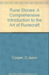Rune Stones: A Comprehensive Introduction To The Art Of Runecraft/Book And 25 Rune Stones - D. Jason Cooper