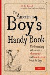 American Boy's Handy Book - Daniel Carter Beard