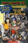The Case of the Missing Falcon - James Preller, Jamie Smith