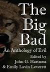 The Big Bad - John G. Hartness, Emily Lavin Leverett