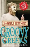 Groovy Greeks (Horrible Histories, TV Tie-In) - Terry Deary, Martin Brown