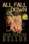 All Fall Down (Hostage Negotiation Team #1) - Julie Coulter Bellon