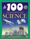 100 Things You Should Know About Science - Steve Parker