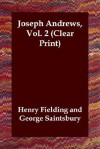 Joseph Andrews, Volume 2 - George Saintsbury, Henry Fielding