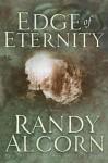Edge of Eternity - Randy Alcorn