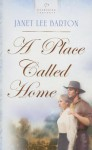A Place Called Home - Janet Lee Barton