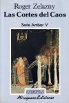 Las Cortes del Caos - Roger Zelazny