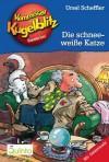 Kommissar Kugelblitz 09. Die schneeweiße Katze: Kommissar Kugelblitz Ratekrimis (German Edition) - Ursel Scheffler, Hannes Gerber