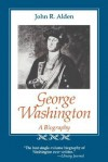 George Washington: A Biography - John Alden