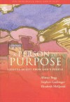 A Person Of Purpose - Alistair Begg, Stephen Gaukroger, Elizabeth Mcquoid