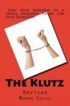 The Klutz - Murphy Childs