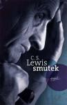 Smutek - C.S. Lewis
