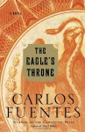 The Eagle's Throne - Carlos Fuentes, Kristina Cordero