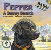 Pepper: A Snowy Search [With CD] - Liam O'Donnell, Cathy Diefendorf