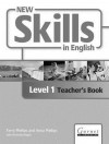 New Skills in English. Level 1 - Terry Phillips