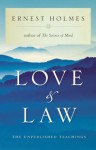 Love and Law - Ernest Holmes