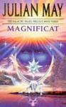 Magnificat (Galactic Milieu Trilogy) - Julian May