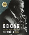 The B. B. King Treasures: Photos, Mementos & Music from B. B. King's Collection - B.B. King, Dick Waterman, Charles Sawyer