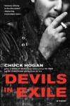 Devils in Exile: A Novel - Chuck Hogan