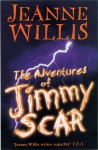 The Adventures of Jimmy Scar - Jeanne Willis