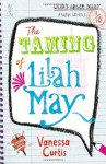 The Taming of Lilah May - Vanessa Curtis