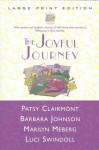 The Joyful Journey - Patsy Clairmont, Luci Swindoll, Marilyn Meberg