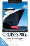 Econoguide Cruises, 4th: Cruising the Caribbean, Hawaii, New England, Alaska, and Europe - Corey Sandler