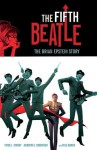 The Fifth Beatle: The Brian Epstein Story - Vivek Tiwary, Philip Simon, Andrew C. Robinson, Kyle Baker