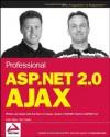 Professional ASP.NET 2.0 AJAX (Programmer to Programmer) - Matt Gibbs, Dan Wahlin