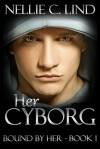 Her cyborg - Nellie C. Lind