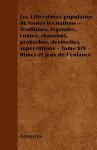 Les Litteratures Populaires de Toutes Les Nations - Traditions, Legendes, Contes, Chansons, Proberbes, Devinettes, Superstitions - Tome XIV - Rimes Et - Anonymous
